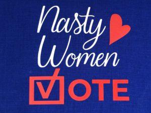 Nasty Women Vote Face Mask